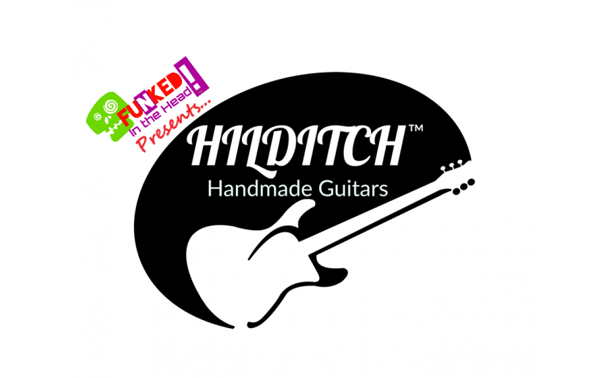 Funked in the Head podcast with Mark Hilditch of Hilditch Guitars! ** INCLUDING FEATURE VIDEOS **